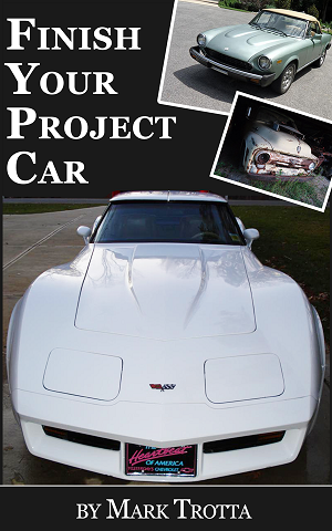 Finish Your Project Car by Mark Trotta
